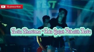 Download lagu Nella kharisma, ada gajah dibalik batu dangdut koplo