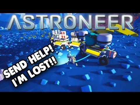 Astroneer - SEND HELP, I'M LOST! BUGS & GLITCHES - Lets Play Astroneer Gameplay & Highlights- Part 5