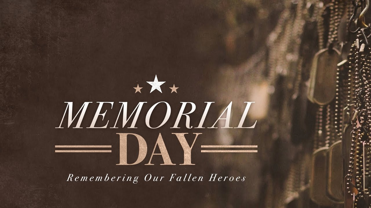 Sunday Service May 30, 2021 Memorial Day