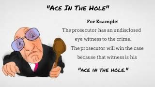 Ace in the Hole - English Idiom