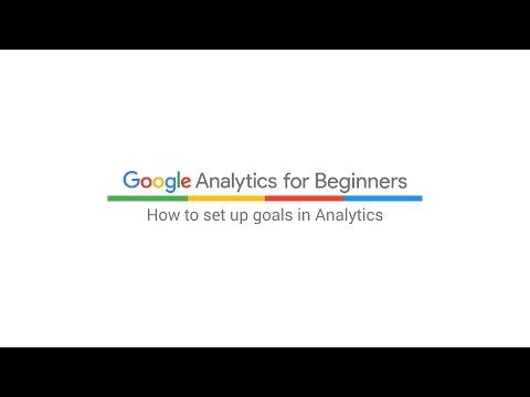 How to set up Goals in Analytics (7:32)