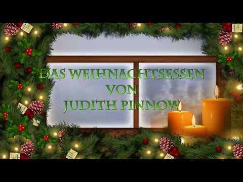 Das Weihnachtsessen (von Judith Pinnow) eine Erzählung mit Musik