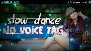 #Nagpuri_Songs 2019 #No_Voice_Tag_#Bam _Fad_Slow_#Dance_Dj Nikhil Tirkey_#Balurghat_#SadriMasti.Tk