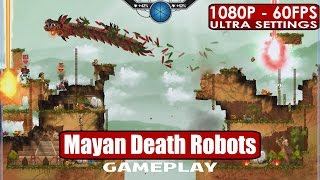 Mayan Death Robots gameplay PC HD [1080p/60fps]