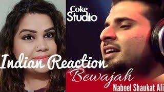 Indian Reaction on Nabeel Shaukat Ali, Bewajah, Coke Studio Season 8, Episode 1