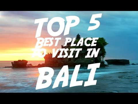 TOP 5 Best Place To Visit In Bali | Visit Indonesia
