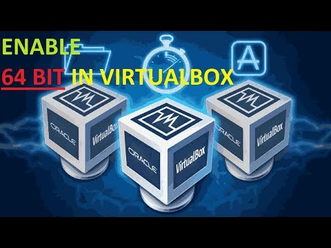 ENABLE 64 BIT OPTION IN VIRTUALBOX