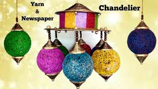 How to make Chandelier from Newspaper and Yarn | Diwali/Christmas home decor