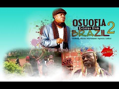 Osuofia Return From Brazil 2 - Nigeria Nollywood Movie