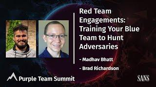 Red Team Engagements: Training Your Blue Team to Hunt Adversaries | Purple Team Summit 2021