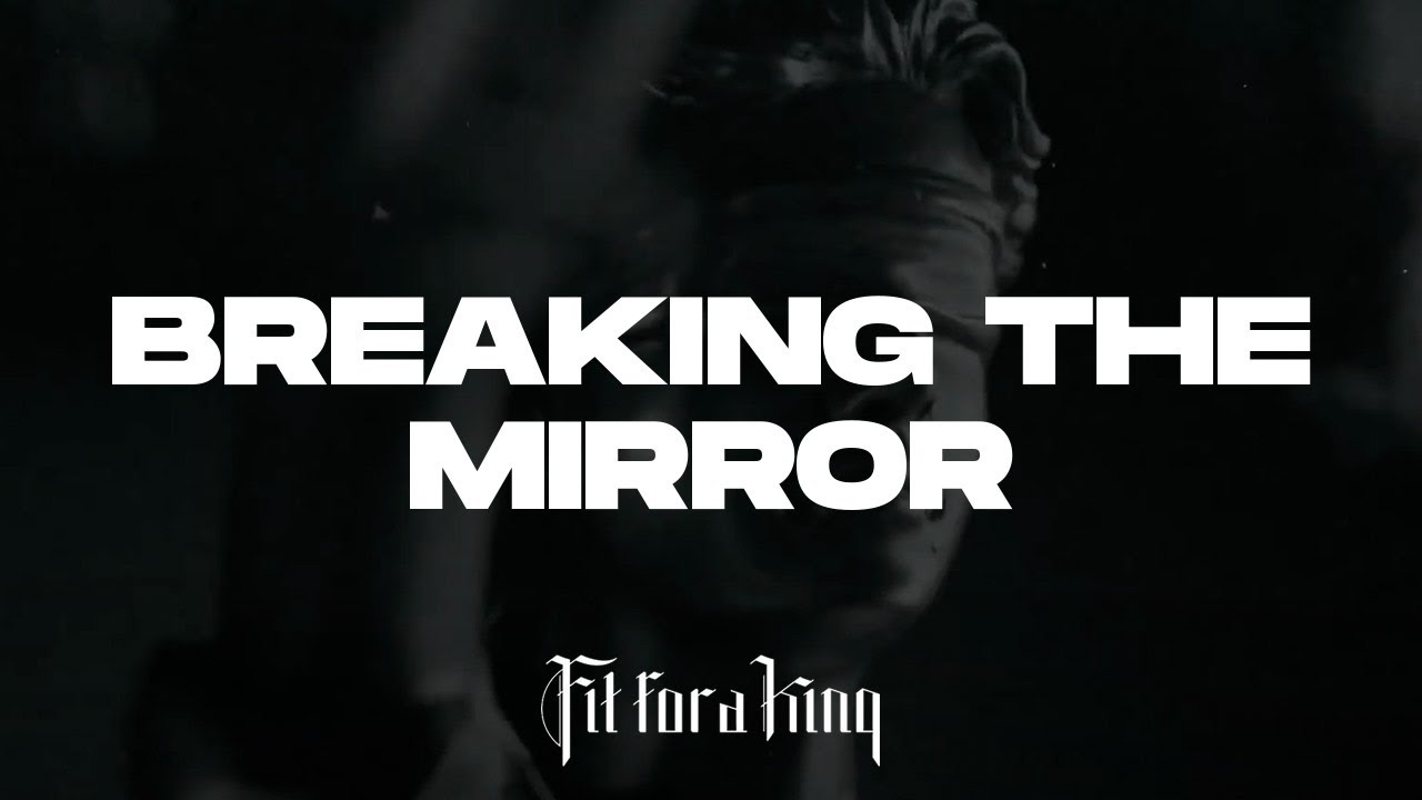 Fit For A King - Breaking The Mirror (Lyric Video)