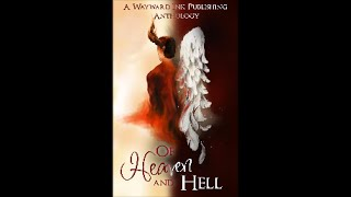 Of Heaven and Hell: A Wayward Ink Anthology