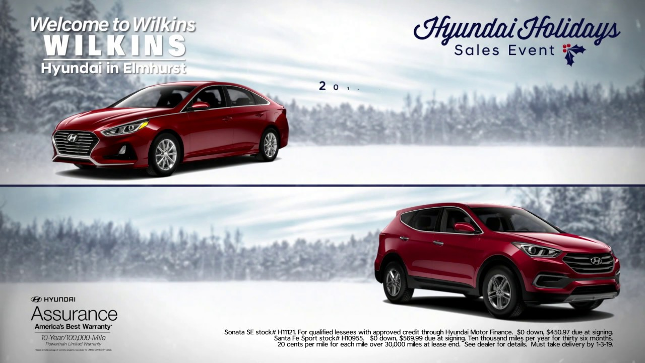 Wilkins Hyundai December 2018 Holiday S Event