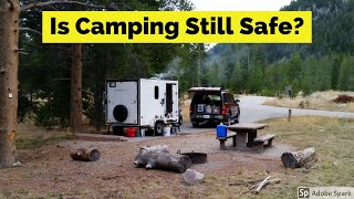 Staying Safe In Campgrounds and While Boondocking