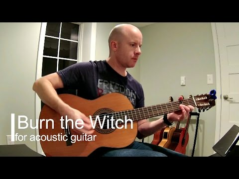 Radiohead: Burn the Witch (instrumental acoustic guitar) + TAB