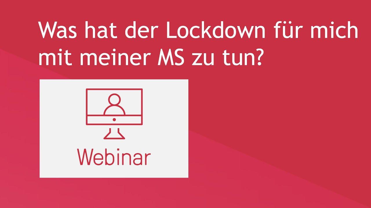 Was hat der Lockdown für mich mit meiner MS zu tun?