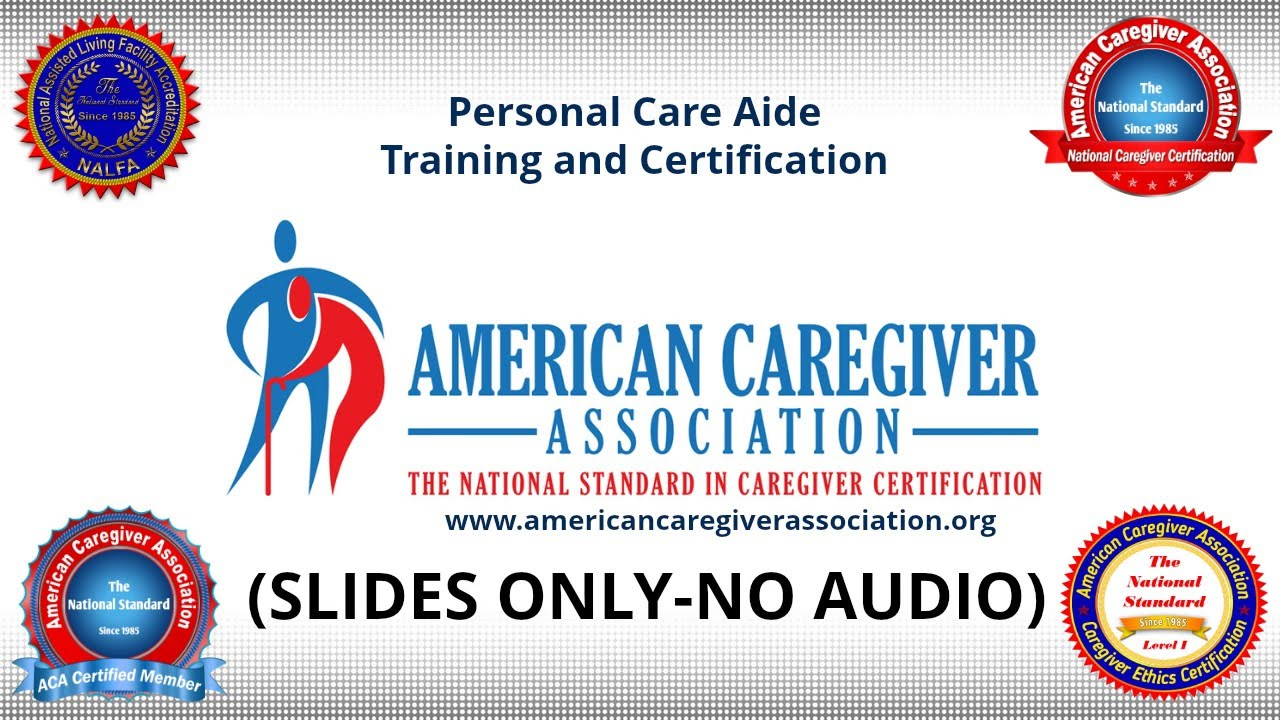 Personal Care Aide Certification Training Youtube