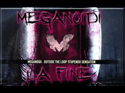 Meganoidi - La fine