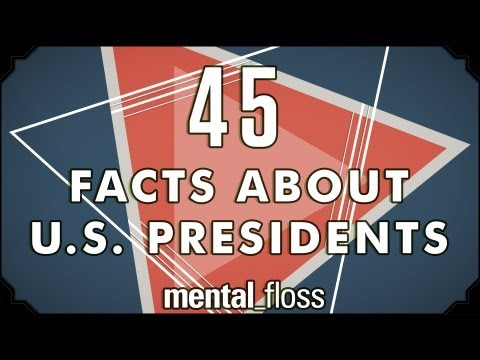 45 Odd Facts About US Presidents - mental_floss on YouTube (Ep.3)