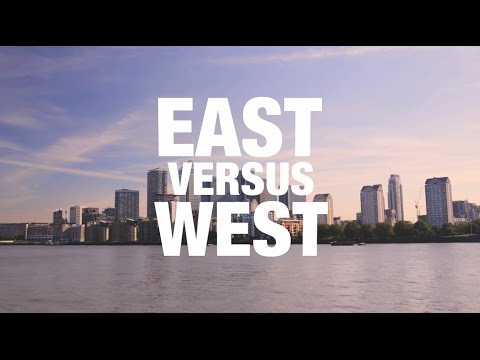 Are you East London or are you West London?