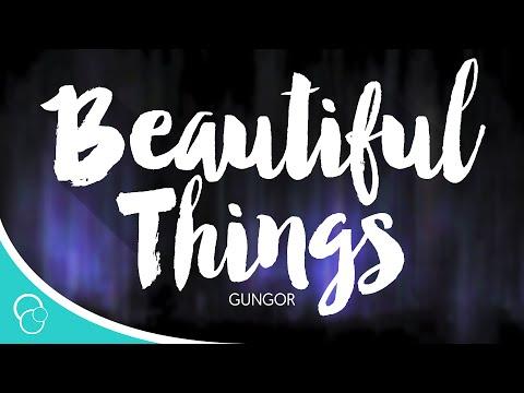 Gungor - Beautiful Things (Lyrics)