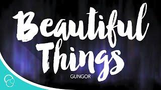Gungor Beautiful Things (Lyrics)