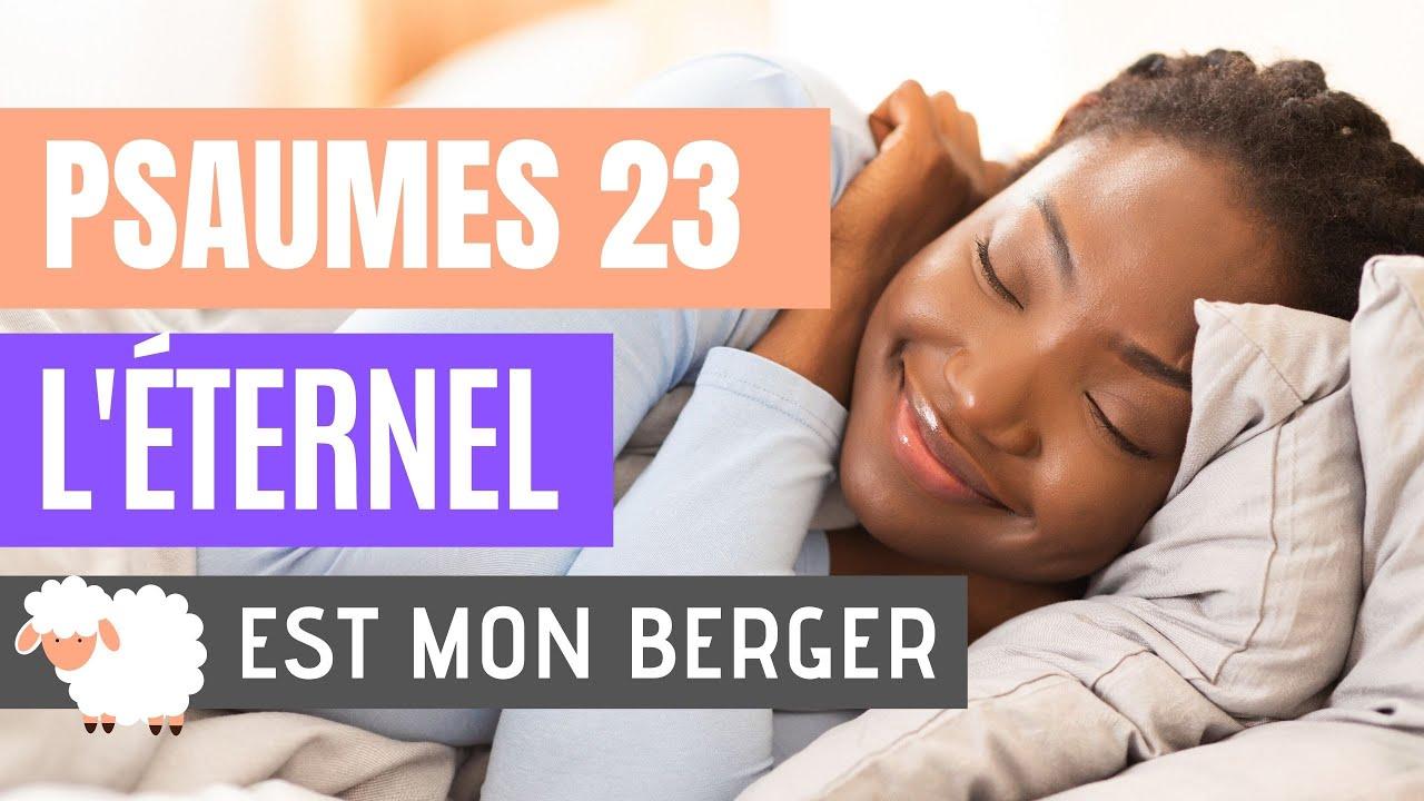 Psaume 23: L'Éternel est mon berger (Versets bibliques pour dormir avec music)