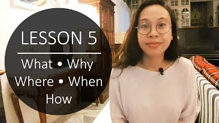 Speak Malay Like a Local - Lesson 5: What, Why, Where, When, How and Who