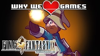Why We Love Games - Final Fantasy IX ft. Alex from The Dex