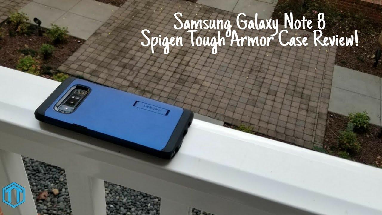 super popular 6c965 848fd Samsung Galaxy Note 8 Spigen Tough Armor Case Review!