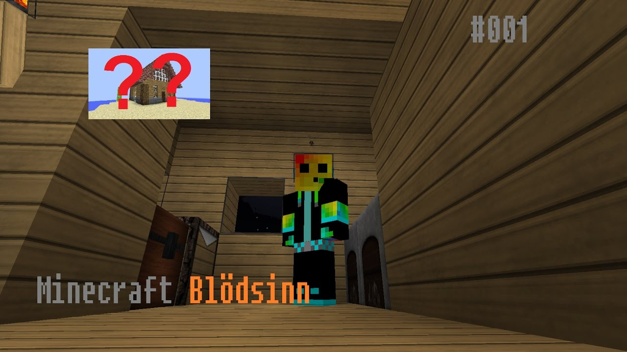 minecraft bl dsinn 001 mein eigenes haus youtube. Black Bedroom Furniture Sets. Home Design Ideas