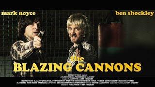 THE BLAZING CANNONS - Britflicks Set Visit (2018)