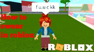 How to cuss on roblox #1