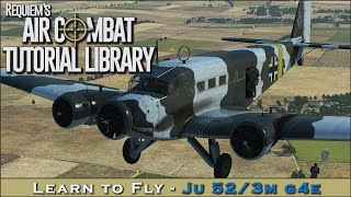 Learn to fly the Junkers 52/3m g4e