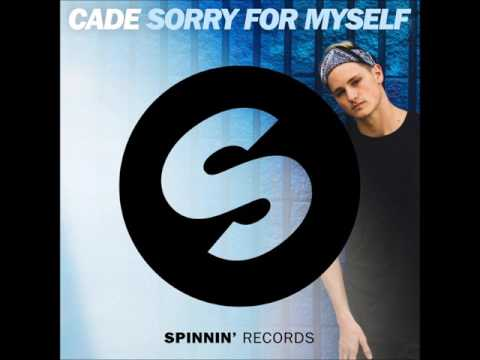 CADE - Sorry For Myself (Official Music)