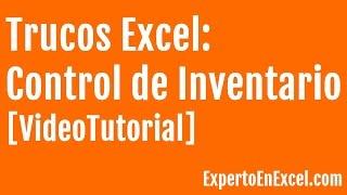 Trucos Excel: Control de Inventario en Excel
