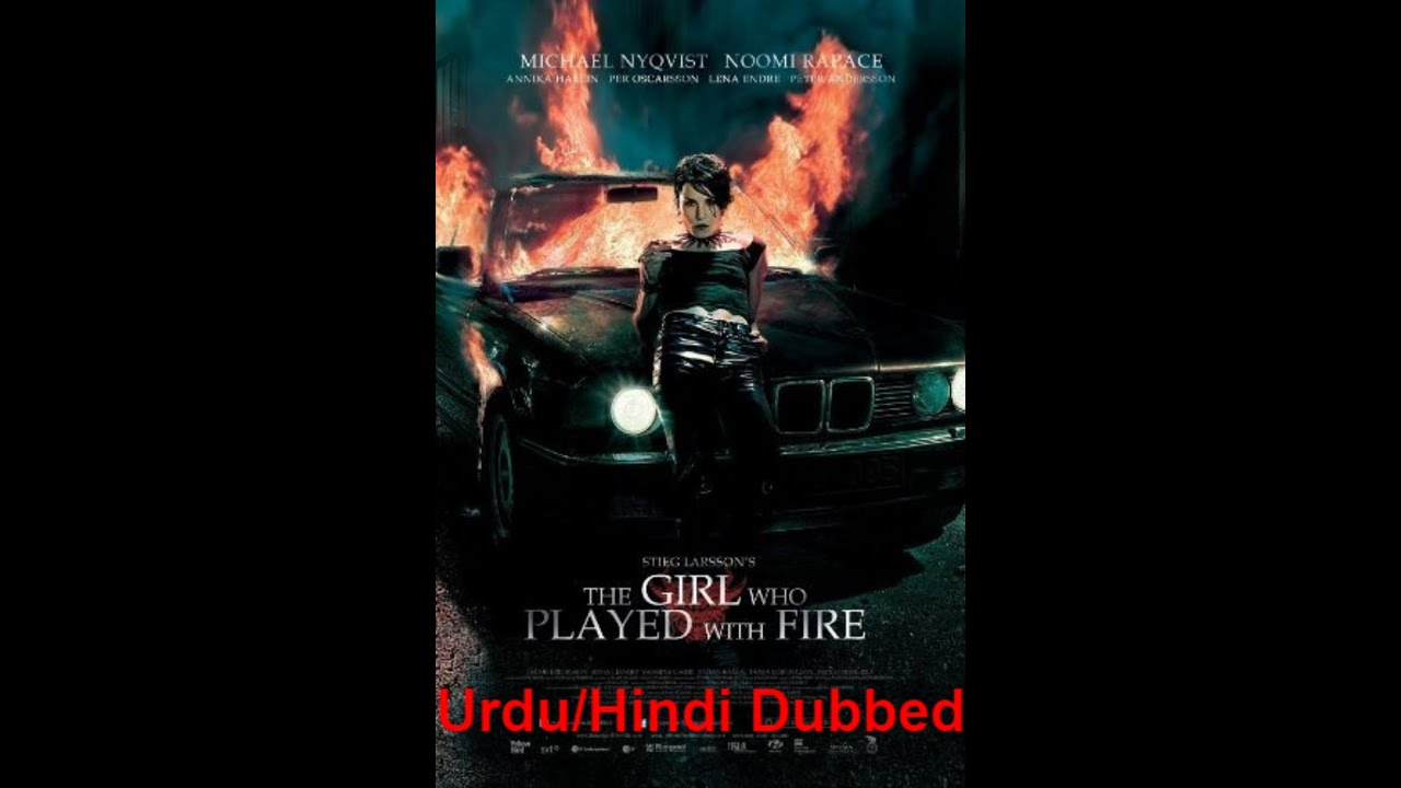 Download The Girl Who Played with Fire (2009) full movie Urdu/Hindi dubbed