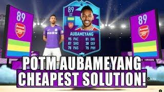 FIFA 20 POTM AUBAMEYANG SBC CHEAPEST SOLUTION!   SQUAD BUILDING CHALLENGE   FIFA 20 ULTIMATE TEAM