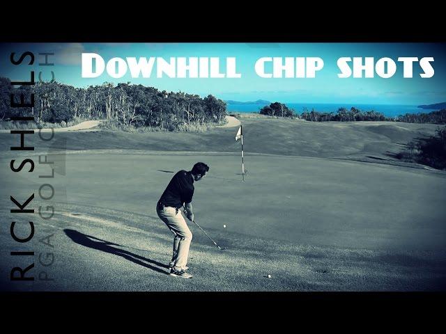 FAST DOWNHILL CHIP SHOT TIP