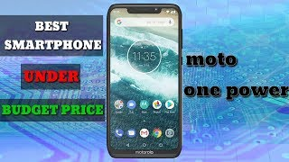 MOTO ONE POWER Best SmartPhone Under Budget Price l Review