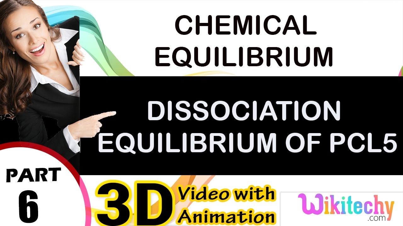 dissociation equilibrium of pcl5 chemical equilibrium 2