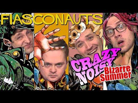 Crazy, Noisy, Bizarre Summer!  - A Very JoJo Fiasconauts!