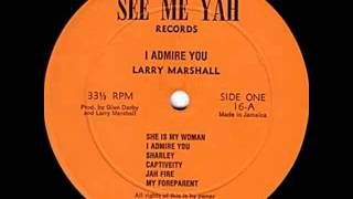 Larry Marshall - Heavy Heavy Load - (I Admire You)
