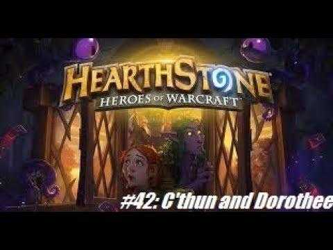 [Hearthstone] #42: C'thun & the Yellow Brick Road