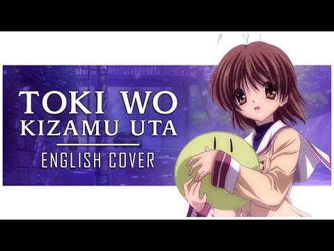 🍡 ENGLISH COVER ║ Toki Wo Kizamu Uta (CLANNAD OP2) ║ Shellah