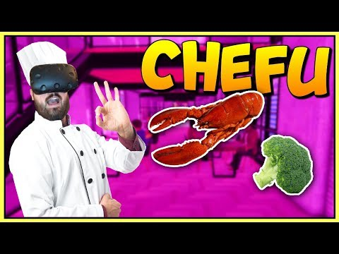 BECOMING A MASTER CHEF IN VIRTUAL REALITY - ChefU Gameplay - VR HTC Vive