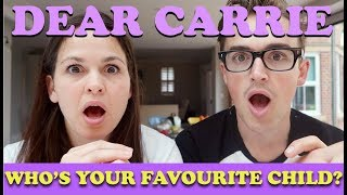 Who's Your Favourite Child? Quick Fire Questions with Tom | DEAR CARRIE