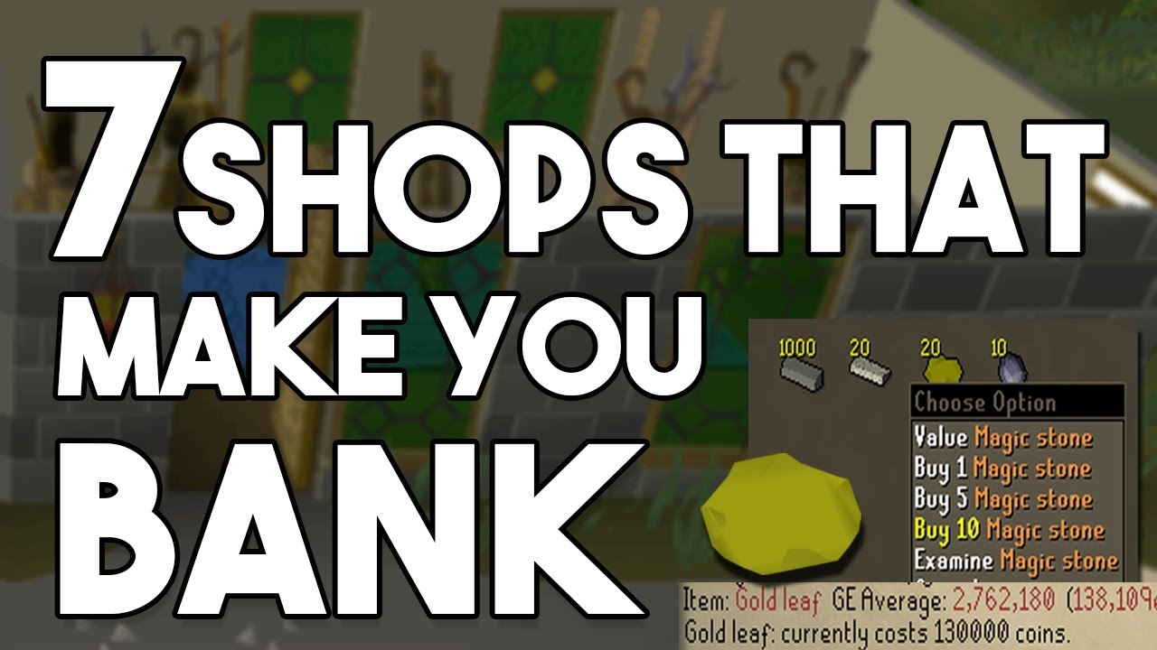 These 7 Shops in OSRS Can Make you Bank! Oldschool Runescape Money Making  Method [OSRS]
