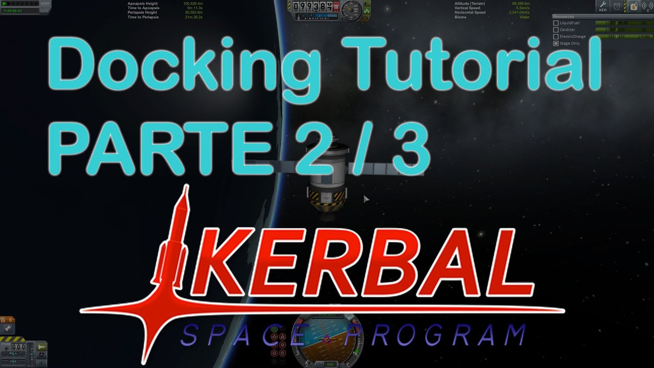 Tutorial Docking in italiano [Kerbal Space Program ...