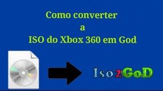 Como CONVERTER ISO de xbox 360 PELO Iso2God e pass